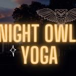 Night Owl Yoga